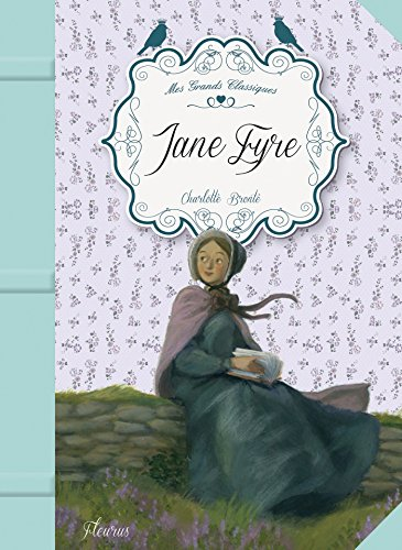 Charlotte Brontë - Jane Eyre (Mes grands classiques) (French Edition)