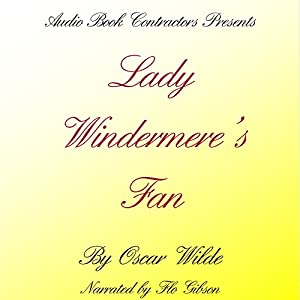 Lady Windermere's Fan Audiobook