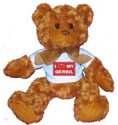 I LOVE MY GERBIL Plush Teddy Bear  BLUE T-Shirt