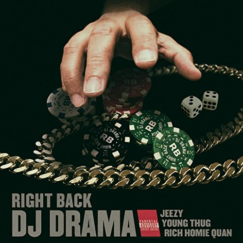 Right Back Feat. Jeezy, Young Thug & Rich Homie Quan [Explicit]