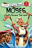 "Moses, God's Brave Servant: Biblical Values (I Can Read!â""¢ / Dennis Jones Series)"