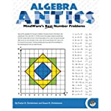 Algebra Antics: MindWare's Best Number Problems