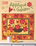 img - for Applique A Garden (Leisure Arts #5252) book / textbook / text book
