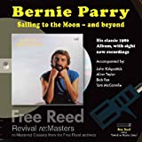 Sailing To The Moon... And Beyond Bernie Parry