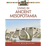 "Living in Ancient Mesopotamia (Living in the Ancient World)von ""Norman Bancroft Hunt"""