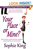 Your Place or Mine? (previously The Supper Club)
