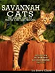 Savannah Cats - The Owners Guide to t...