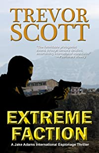 (FREE on 12/14) Extreme Faction by Trevor Scott - http://eBooksHabit.com