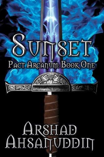 Book: Sunset (Pact Arcanum) by Arshad Ahsanuddin