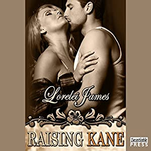 Raising Kane: Rough Riders, Book 9 | [Lorelei James]