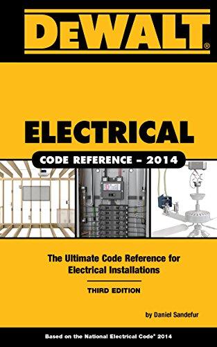 DEWALT Electrical Code Reference: Based on the NEC 2014 (DEWALT Series) PDF