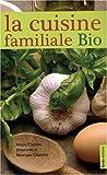 echange, troc Henriette Charrier, Monique Charrier, Marie-Thérèse Charrier - Cuisine Familiale Bio