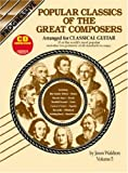 img - for Popular Classics of the Great Composers Arranged for Classical Guitar, Vol. 5 book / textbook / text book