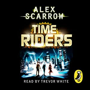 TimeRiders (Book 1) Audiobook