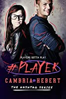 #Player (Hashtag Series Book 3) (English Edition)