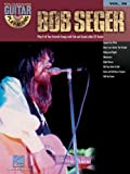 Bob Seger: Guitar Play-Along Volume 29