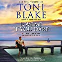 Love Me If You Dare: Coral Cove, Book 2 (       UNABRIDGED) by Toni Blake Narrated by Elyse Mirto