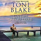 Love Me If You Dare: Coral Cove, Book 2 | Toni Blake