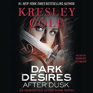 Dark Desires After Dusk: Immortals After Dark, Book 6 Audiobook