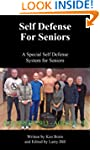 Self Defense for Seniors: A Special S...