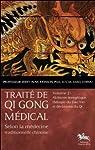 Traité de Qi Gong médical - T2 : Alchimie énergétique