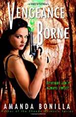 Vengeance Borne: A Sentry of Evil Novel
