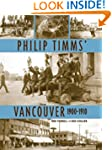 Philip Timms' Vancouver: 1900-1910