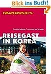 Reisegast in Korea: Fremde Kulturen v...