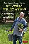 Le stagioni del maestro giardiniere (...