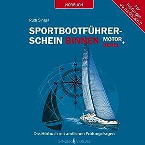 Sportbootführerschein Binnen unter Motor und Segel Hörbuch