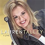 Lauren Talley - I Live