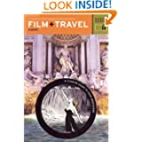 Film + Travel Europe: Traveling the World Through Your Favorite Movies