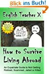 How To Survive Living Abroad (English...