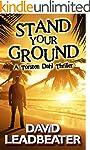 Stand Your Ground (A Torsten Dahl Thr...
