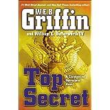 Top Secret (A Clandestine Operations Novel) ~ W.E.B. Griffin