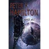 """Schwarze Welt: Romanvon """"Peter F. Hamilton"""""""