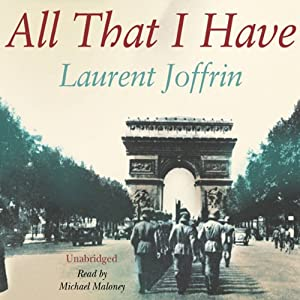 All That I Have | [Laurent Joffrin]