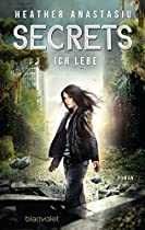 SECRETS - ICH LEBE: ROMAN (GERMAN EDITION)