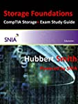 Storage Foundations: And Comptia Stor...