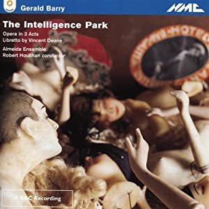 The Intelligence Park - Gerald Barry