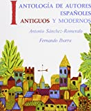 img - for Antolog a de autores espa oles: antiguos y modernos, Volume I book / textbook / text book