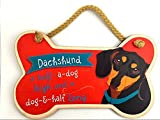 Highland Graphics Dog Sayings Wall Art Signs A half-a-dog high and dog-&-half long! Dachshund Wooden Wall Sign, Home Decor Art; Comes with a creative Dachshund Brown Gift Bag