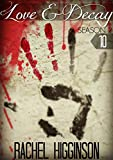 Love and Decay, Episode Ten: Season Two (Love and Decay, Season 2 Book 10)