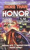 More Than Honor (Honor Harrington S)