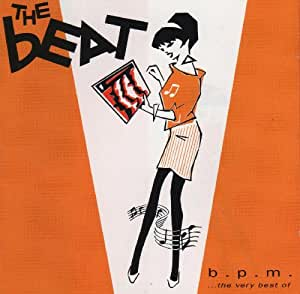 B.P.M.: Beats Per Minute: The Very Best Of The Beat