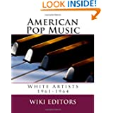 American Pop Music: White Artists 1961-1964
