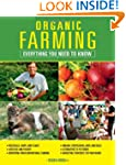 Organic Farming: Everything You Need...