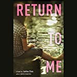 Return to Me | Justina Chen