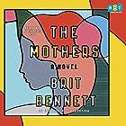 The Mothers: A Novel Hörbuch von Brit Bennett Gesprochen von: Adenrele Ojo