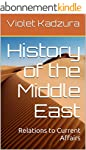 History of the Middle East: Relations...